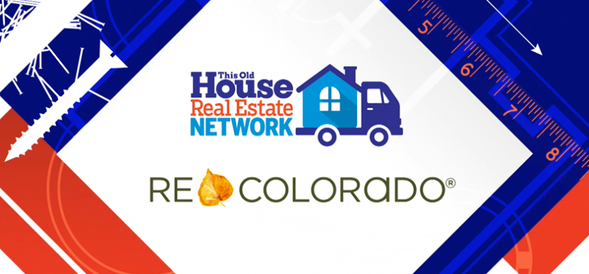REcolorado This Old House Real Estate Network